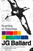 Cover-Bild zu Rushing to Paradise (eBook) von Ballard, J. G.