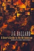 Cover-Bild zu User's Guide to the Millennium (eBook) von Ballard, J. G.