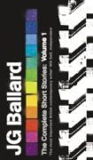 Cover-Bild zu Complete Short Stories: Volume 1 (eBook) von Ballard, J. G.