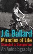 Cover-Bild zu Miracles of Life (eBook) von Ballard, J. G.
