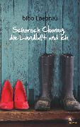 Cover-Bild zu Schorsch Clooney, die Landluft und ich (eBook) von Loebnau, Bibo