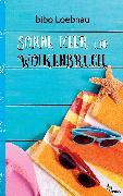 Cover-Bild zu Sonne, Meer und Wolkenbruch (eBook) von Loebnau, Bibo