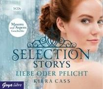 Cover-Bild zu Selection Storys. Liebe oder Pflicht von Cass, Kiera