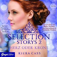 Cover-Bild zu Selection Storys. Herz oder Krone von Cass, Kiera