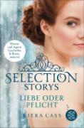 Cover-Bild zu Selection Storys - Liebe oder Pflicht (eBook) von Cass, Kiera