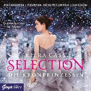 Cover-Bild zu Selection. Die Kronprinzessin (Audio Download) von Cass, Kiera