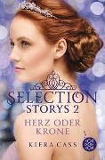 Cover-Bild zu Selection Storys - Herz oder Krone von Cass, Kiera