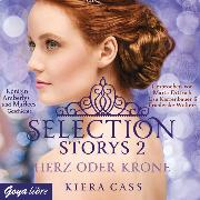 Cover-Bild zu Selection Storys. Herz oder Krone (Audio Download) von Cass, Kiera