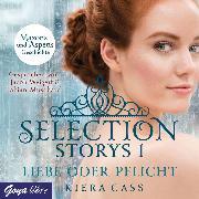 Cover-Bild zu Selection Storys. Liebe oder Pflicht (Audio Download) von Cass, Kiera