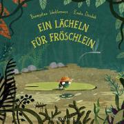 Cover-Bild zu Ein Lächeln für Fröschlein von Wechterowicz, Przemyslaw