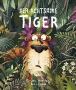 Cover-Bild zu Der Achtsame Tiger von Wechterowicz, Przemyslaw