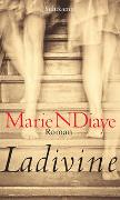 Cover-Bild zu Ladivine von NDiaye, Marie