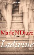 Cover-Bild zu Ladivine (eBook) von NDiaye, Marie