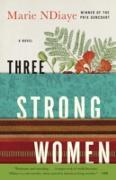 Cover-Bild zu Three Strong Women (eBook) von NDiaye, Marie