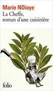 Cover-Bild zu La cheffe, roman d'une cuisinière von NDiaye, Marie