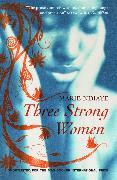 Cover-Bild zu Three Strong Women von NDiaye, Marie