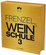 Cover-Bild zu Frenzels Weinschule 3 von Frenzel, Ralf (Hrsg.)