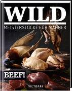 Cover-Bild zu BEEF! WILD von Frenzel, Ralf (Hrsg.)