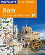 Cover-Bild zu POLYGLOTT Reiseführer Rom zu Fuß entdecken von Groß, Nikolaus