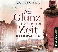 Cover-Bild zu Der Glanz der neuen Zeit von Lüders, Fenja
