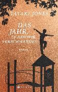 Cover-Bild zu Das Jahr, in dem wir verschwanden (eBook) von Jones, Tayari
