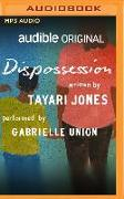 Cover-Bild zu Dispossession von Jones, Tayari