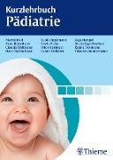 Cover-Bild zu Kurzlehrbuch Pädiatrie (eBook) von Blattmann, Claudia (Beitr.)