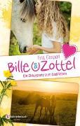 Cover-Bild zu Bille und Zottel - Ein Zirkuspony zum Liebhaben von Caspari, Tina