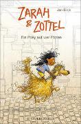 Cover-Bild zu Zarah und Zottel - Ein Pony auf vier Pfoten von Birck, Jan