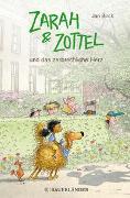 Cover-Bild zu Zarah und Zottel - Und das zerbrechliche Herz von Birck, Jan