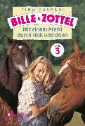 Cover-Bild zu Bille und Zottel Bd. 03 - Mit einem Pferd durch dick und dünn (eBook) von Caspari, Tina