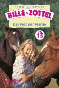 Cover-Bild zu Bille und Zottel Bd. 13 - Das Fest der Pferde (eBook) von Caspari, Tina