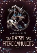 Cover-Bild zu Das Rätsel des Pferdeamuletts von Müller, Karin
