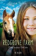 Cover-Bild zu Redgrove Farm - Das neue Fohlen von Tuffin, Olivia