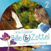 Cover-Bild zu Unzertrennliche Freunde - Bille und Zottel 2 (Ungekürzt) (Audio Download) von Caspari, Tina