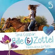 Cover-Bild zu Ferien hoch zu Ross - Bille und Zottel 5 (Ungekürzt) (Audio Download) von Caspari, Tina