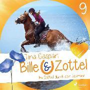 Cover-Bild zu Im Sattel durch den Sommer - Bille und Zottel 9 (Ungekürzt) (Audio Download) von Caspari, Tina