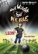 Cover-Bild zu Die Wilden Kerle - Leon, der Slalomdribbler (Band 1) (eBook) von Masannek, Joachim