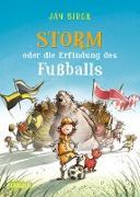 Cover-Bild zu Storm oder Die Erfindung des Fußballs (eBook) von Birck, Jan