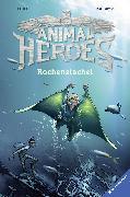 Cover-Bild zu Animal Heroes, Band 2: Rochenstachel (eBook) von THiLO