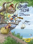 Cover-Bild zu Jakob, Tilda und die Kopfpiraten (eBook) von Cordes, Andreas