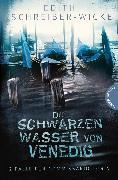 Cover-Bild zu Die schwarzen Wasser von Venedig (eBook) von Schreiber-Wicke, Edith