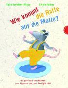 Cover-Bild zu Wie kommt die Ratte auf die Matte? von Schreiber-Wicke, Edith