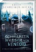 Cover-Bild zu Die schwarzen Wasser von Venedig von Schreiber-Wicke, Edith