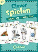 Cover-Bild zu Clever spielen - Hinter, vor - unter, über von Loewe Lernen und Rätseln (Hrsg.)