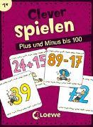 Cover-Bild zu Clever spielen - Plus und Minus bis 100 von Loewe Lernen und Rätseln (Hrsg.)