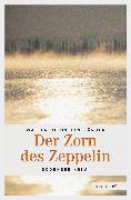 Cover-Bild zu Der Zorn des Zeppelin (eBook) von Kärger, Walter Christian