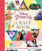 Cover-Bild zu Disney Princess Craft Book von Dowsett, Elizabeth