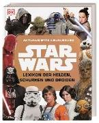 Cover-Bild zu Star Wars? Lexikon der Helden, Schurken und Droiden von Beecroft, Simon