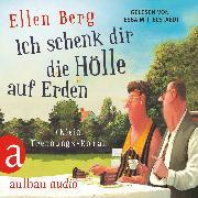 Cover-Bild zu Ich schenk dir die Hölle auf Erden - (K)ein Trennungs-Roman (Audio Download) von Berg, Ellen